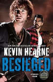 Besieged Stories from The Iron Druid Chronicles, Kevin Hearne