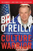Culture Warrior, Bill O'Reilly