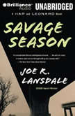 Savage Season The First Hap and Leonard Novel, Joe R. Lansdale