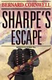 Sharpe's Escape The Bussaco Campaign, 1810, Bernard Cornwell