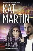 Shadows at Dawn, Kat Martin
