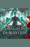 Dungeon Desolation, Dakota Krout