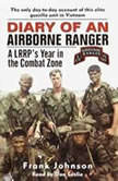 Diary of an Airborne Ranger A LRRP's Year in the Combat Zone, Frank Johnson