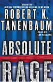 Absolute Rage, Robert K. Tanenbaum
