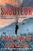 The Saboteur, Andrew Gross