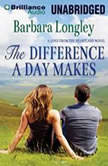 The Difference a Day Makes, Barbara Longley