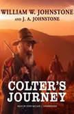 Colters Journey, William W. Johnstone; J. A. Johnstone