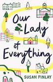 Our Lady of Everything, Susan Finlay