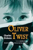 Oliver Twist: Retold for Younger Listeners, Charles Dickens; Roy McMillan