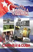 Carmen and Cuba Passion and revenge, Nuria Garcia Arteaga