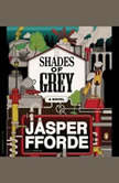 Shades of Grey, Jasper Fforde