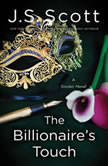The Billionaire's Touch, J. S. Scott
