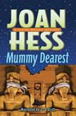 Mummy Dearest, Joan Hess