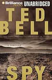 Spy A Thriller, Ted Bell