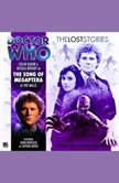 Doctor Who - The Lost Stories - The Song of Megaptera, Pat Mills