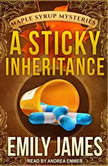 A Sticky Inheritance, Emily James