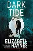 Dark Tide, Elizabeth Haynes