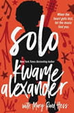 Solo, Kwame Alexander