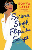 Serena Singh Flips the Script, Sonya Lalli