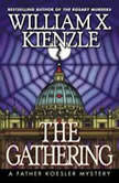 The Gathering, William X. Kienzle