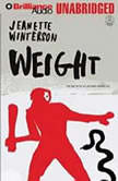 Weight The Myth of Atlas and Heracles, Jeanette Winterson
