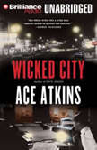 Wicked City, Ace Atkins