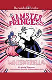 Hamster Princess Whiskerella, Ursula Vernon