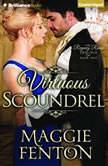 Virtuous Scoundrel, Maggie Fenton
