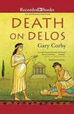 Death on Delos, Gary Corby