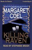 Killing Raven, Margaret Coel