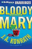 Bloody Mary, J. A. Konrath
