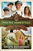 Prairie Homestead, Arleta Richardson