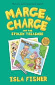 Marge in Charge and the Stolen Treasure, Isla Fisher