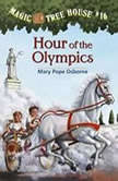 Magic Tree House #16: Hour of the Olympics, Mary Pope Osborne