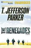 The Renegades, T. Jefferson Parker
