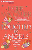 Touched by Angels, Debbie Macomber