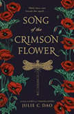 Song of the Crimson Flower, Julie C. Dao