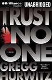 Trust No One, Gregg Hurwitz