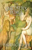 The Children's Homer, Padraic Colum