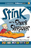 Stink and the Shark Sleepover, Megan McDonald