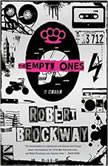The Empty Ones, Robert Brockway