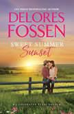 Sweet Summer Sunset Coldwater, Texas, Book Three, Delores Fossen
