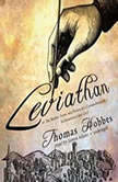 Leviathan or The Matter, Form, and Power of a Commonwealth, Ecclesiastical and Civil, Thomas Hobbes