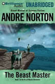 The Beast Master, Andre Norton