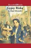 Gypsy Rizka, Lloyd Alexander