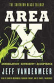 Area X The Southern Reach TrilogyAnnihilation, Authority, Acceptance, Jeff VanderMeer