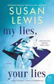My Lies, Your Lies A Novel, Susan Lewis