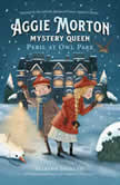 Aggie Morton, Mystery Queen: Peril at Owl Park, Marthe Jocelyn