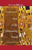 Heir To the Glimmering World, Cynthia Ozick