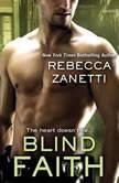 Blind Faith, Rebecca Zanetti